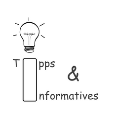 Tipps & Informatives